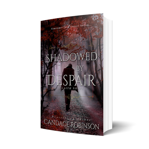Shadowed by Despair by Candace Robinson