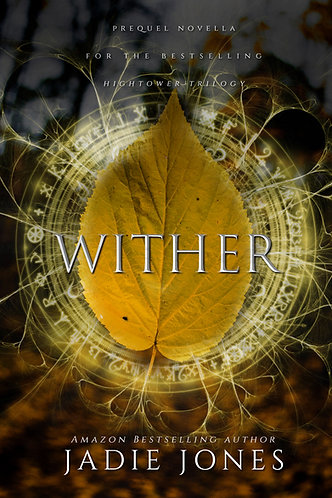 Wither by Jadie Jones
