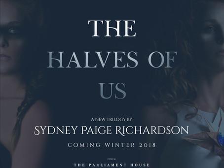 Acquisition Announcement: The Halves of Us Trilogy by Sydney Paige  Richardson