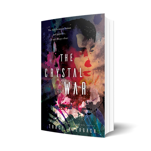The Crystal War by Tracy Auerbach