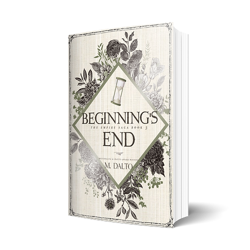 Beginning's End by M. Dalto