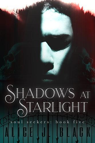 Shadows at Starlight by Alice J. Black