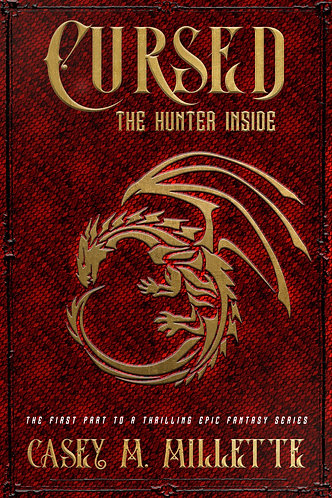 Cursed: The Hunter Inside by Casey Millette