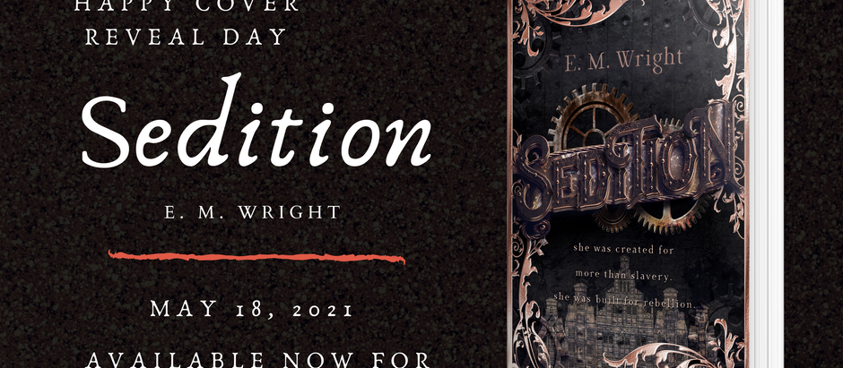 HAPPY COVER REVEAL DAY: Sedition by E. M. Wright