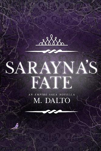 Sarayna's Fate by M. Dalto