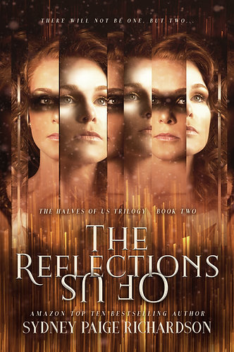 The Reflections of Us by Sydney Paige Richardson