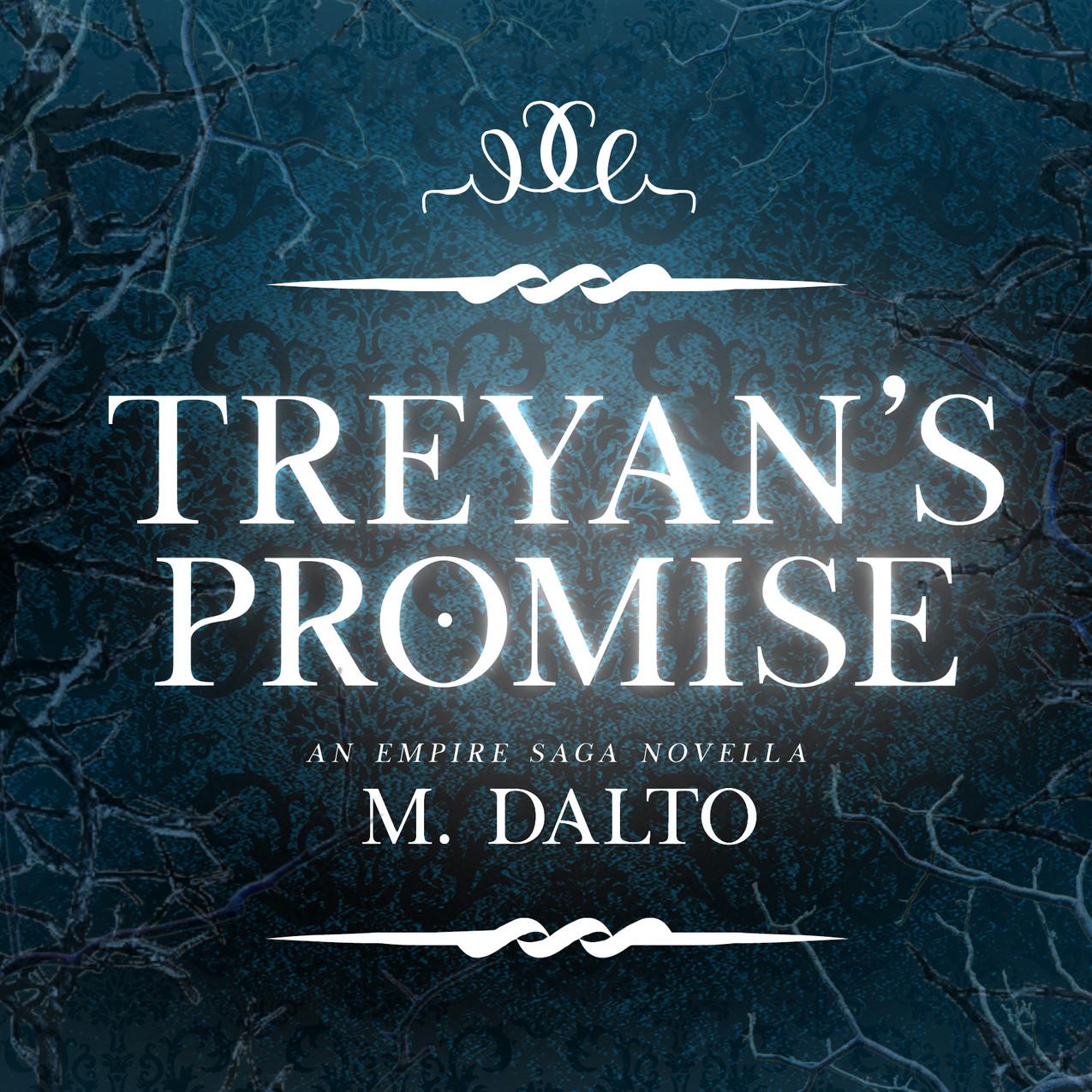 Treyan's Promise Novella