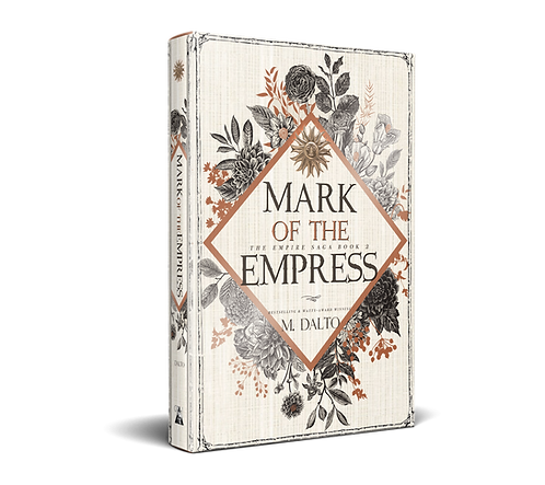 Mark of the Empress by M. Dalto