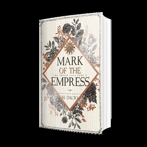 Mark of the Empress by M. Dalto