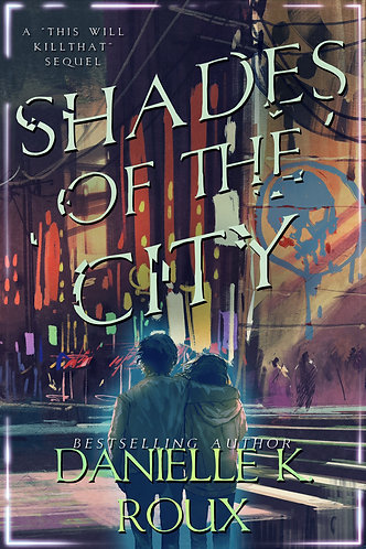 Shades of the City by Danielle K. Roux