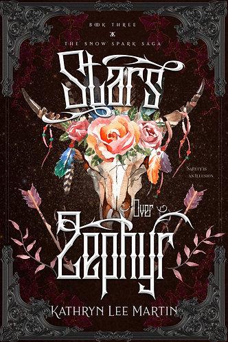 Stars Over Zephyr by Kathryn Lee Martin