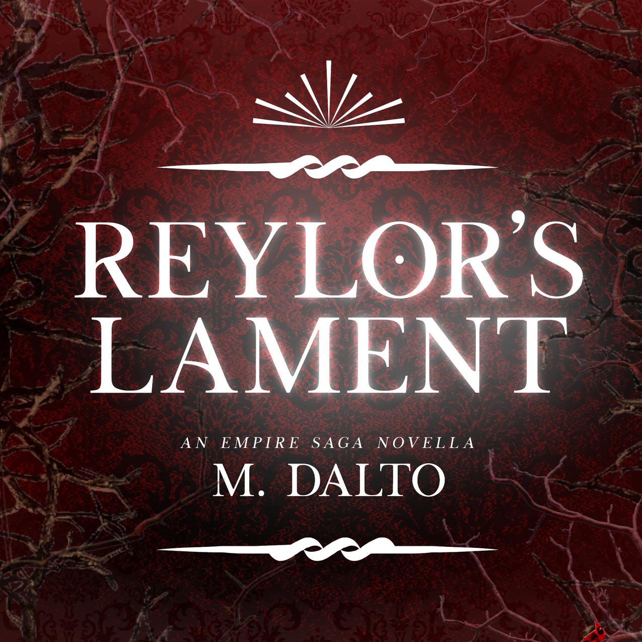 Reylor's Lament Novella