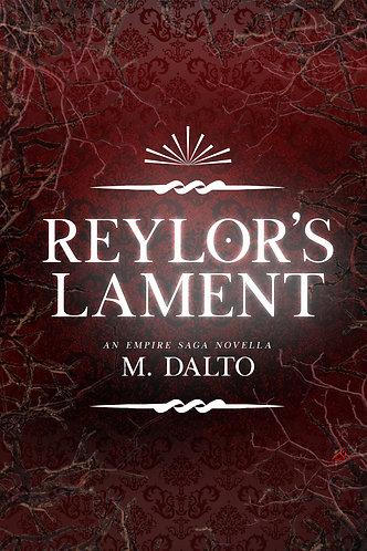 Reylor's Lament by M. Dalto