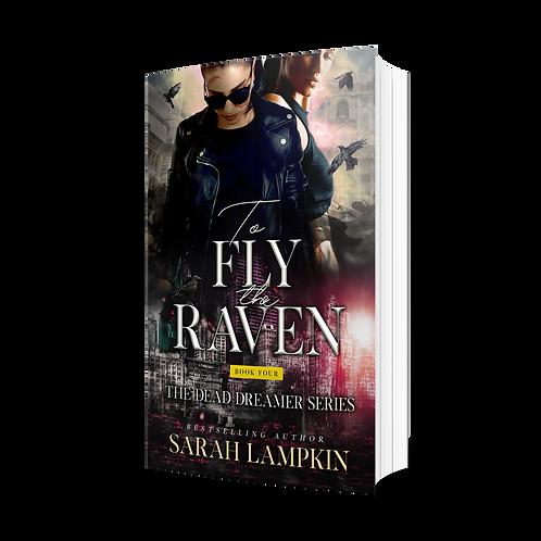 To FlyThe Raven - Sarah Lampkin