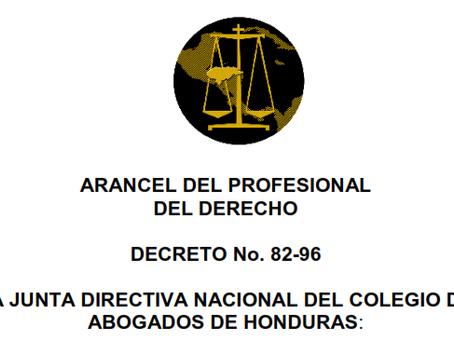 Ante proyecto del Arancel del Profesional del Derecho del Colegio de Abogados de Honduras Presidente