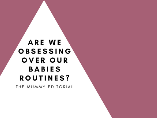 Are We Obsessing Over Our Babies Routines?