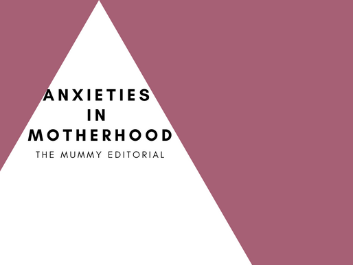 Anxieties in Motherhood