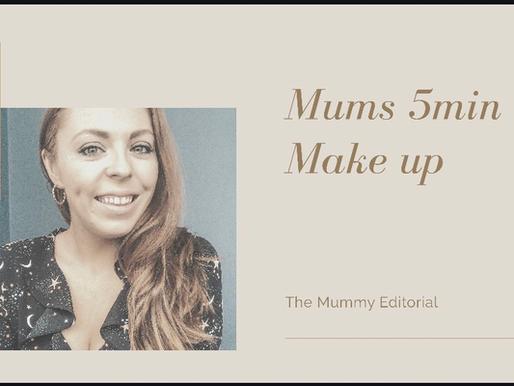 Mums FIVE Min Make Up