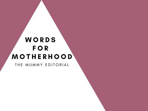 Words for Motherhood