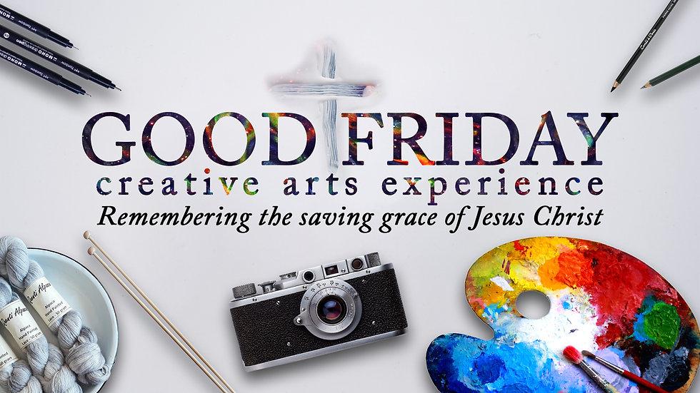 2020_Good Friday_Creative Arts Experienc