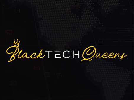 Black Tech Queens  - 3 Lessons From Beautiful Chaos