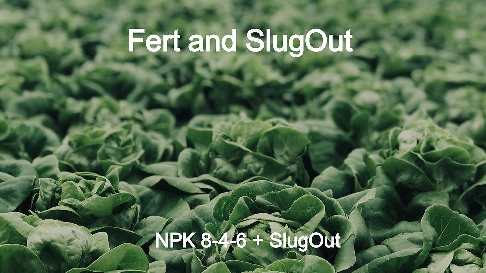 Fert & SlugOut