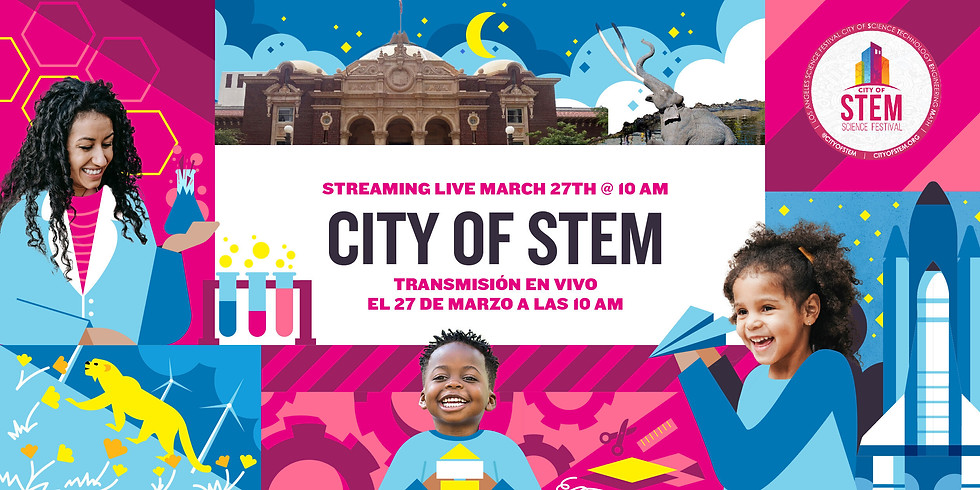 City of STEM Virtual Science Festival