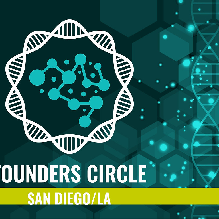 SoCal FOunder's Circle: Fundraising and Big Pharma Venture