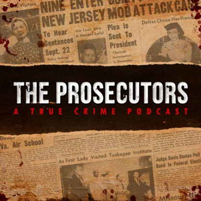 Episode 17: The Prosecutors