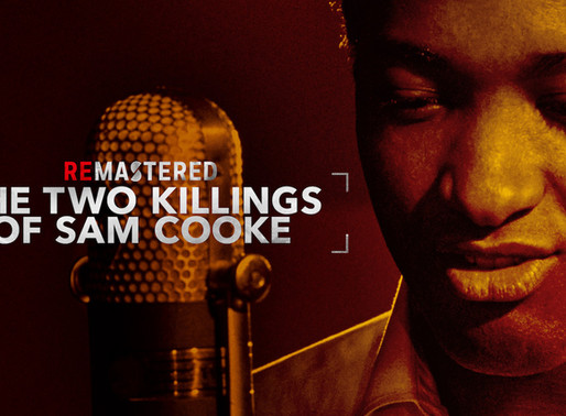 99: Remastered: The Two Killings of Sam Cooke