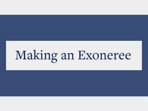 Making an Exoneree