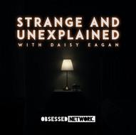 Strange and Unexplained Podcast