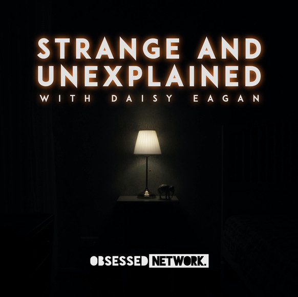 Strange and Unexplained Podcast