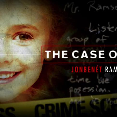 130: CBS's The Case Of: JonBenet Ramsey: Part 2