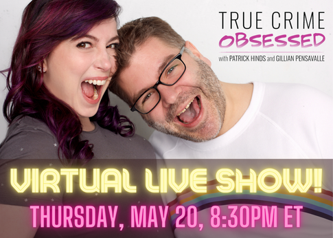 VIRTUAL LIVE SHOW True Crime Obsessed.pn