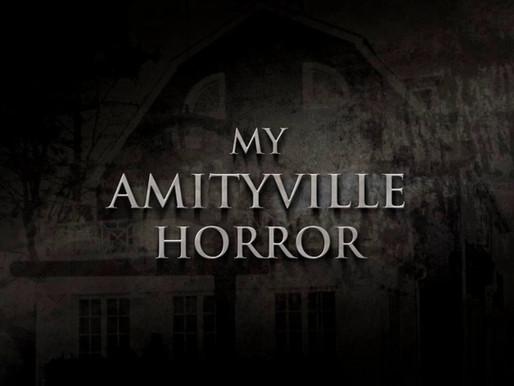 Episode 63: My Amittyville Horror