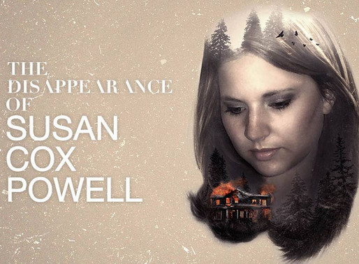 """101: Oxygen's """"The Disappearance of Susan Cox Powell"""""""