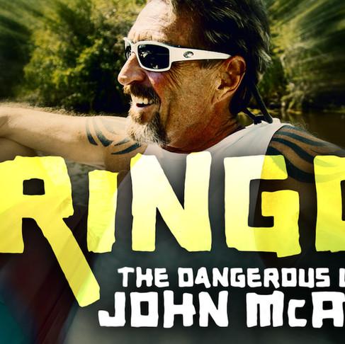 133: Gringo: The Dangerous Life of John MacAfee