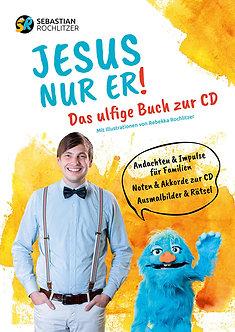 """DIGITAL - Arbeitshilfe zur CD """"Jesus, nur Er!"""""""