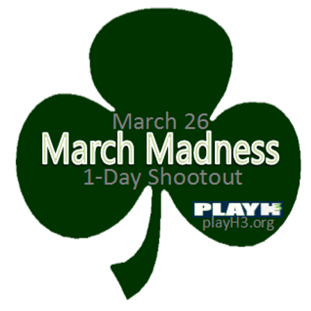 MAR 26 March Madness 1-Day ShootOut