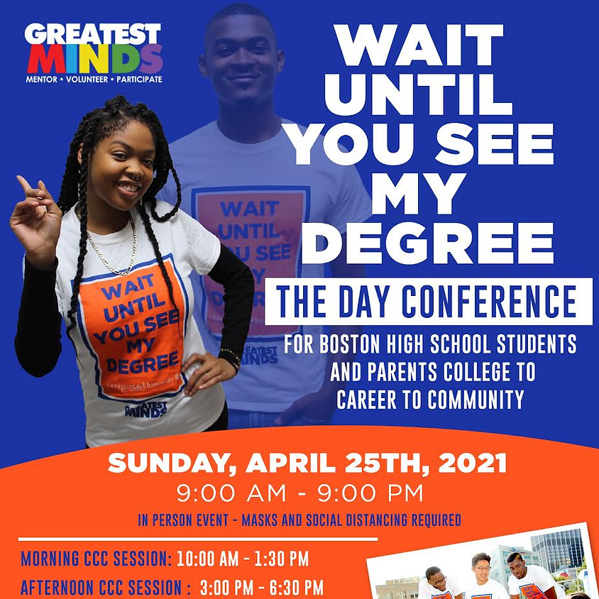 """""""WAIT UNTIL YOU  SEE MY DEGREE""""  THE DAY CONFERENCE"""