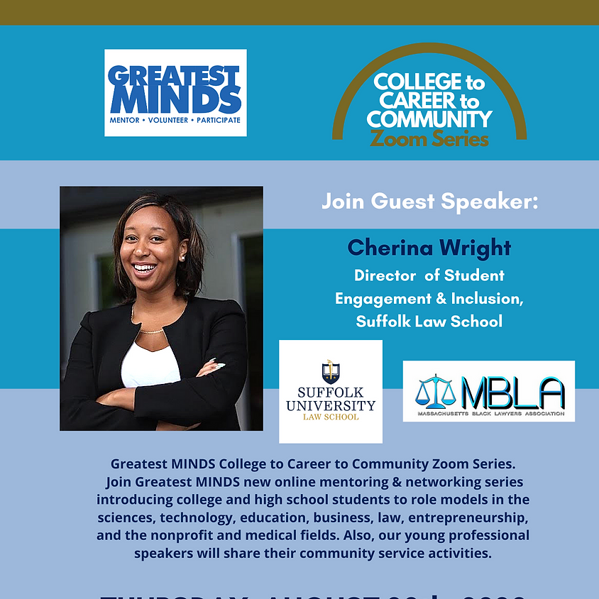 Greatest MINDS College to Career to Community Zoom Series -- Cherina Wright