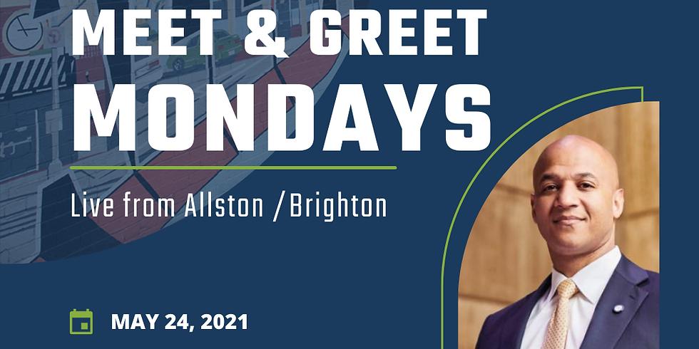 Meet & Greet Mondays