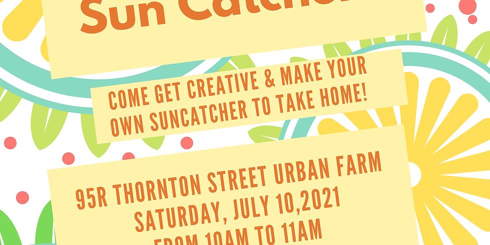 2021 Summer Series at the Farm: Flower Sun Catchers
