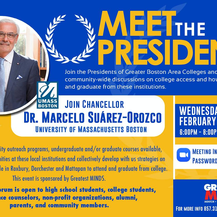Meet the President - U Mass
