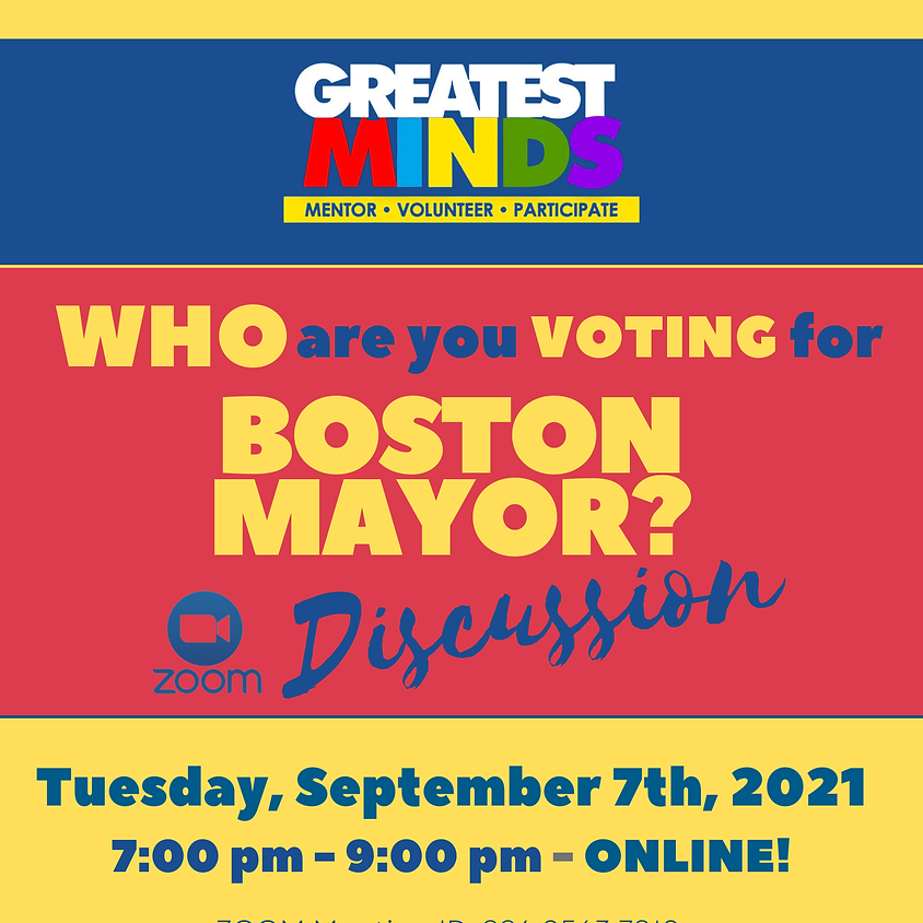 Who Are You Voting for Boston Mayor?