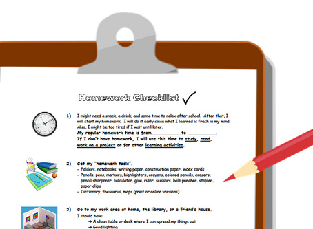 E-TIP: Use a homework checklist to help your child be more independent.
