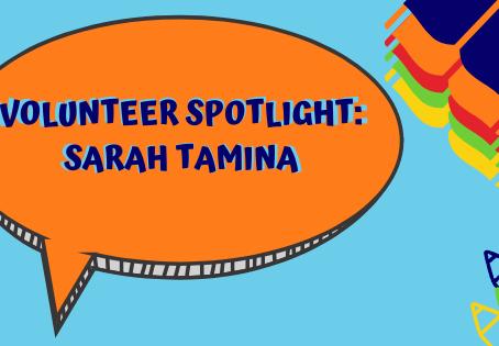 Volunteer Spotlight: Sarah Tamina