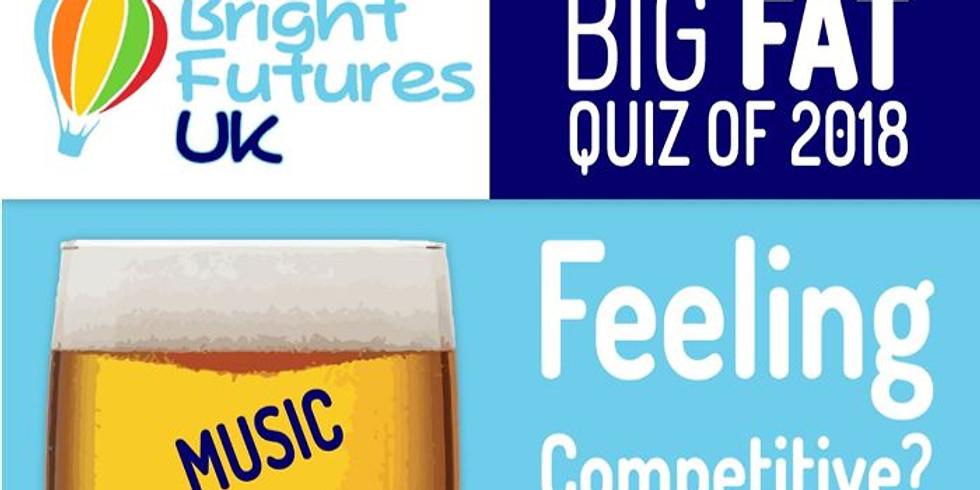 Bright Futures UK's BIG FAT quiz of 2018!