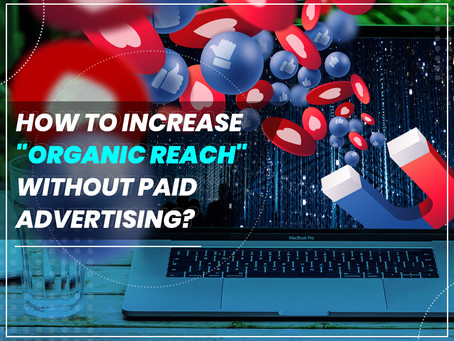 """How to increase """"organic reach"""" WITHOUT paid advertising?"""